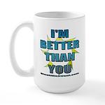 I'm Better Large Mug