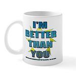I'm Better Mug