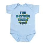 I'm Better Infant Bodysuit
