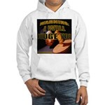 Judge'em Hooded Sweatshirt