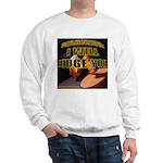 Judge'em Sweatshirt