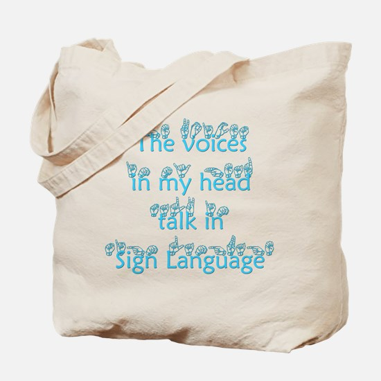 The voices in my head talk in Tote Bag