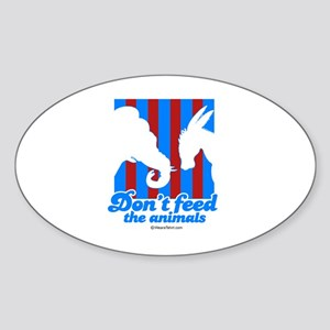 Don't feed the animals - Oval Sticker