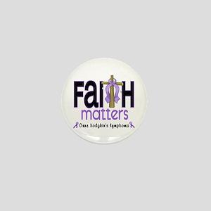 Faith Matters Hodgkin's Lymphoma Mini Button