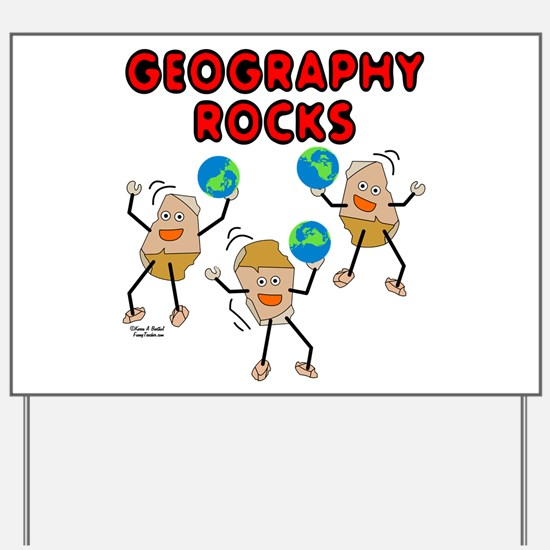 Three Geography Rocks Yard Sign