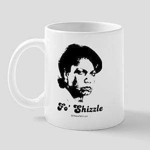 FO SHIZZLE -  Mug