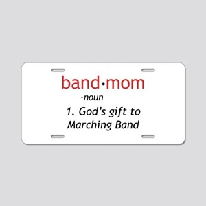 Definition of a Band Mom Aluminum License Plate