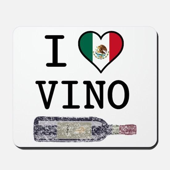 I Love Mexican Vino Mousepad
