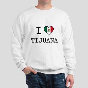 I Love Tijuana Sweatshirt