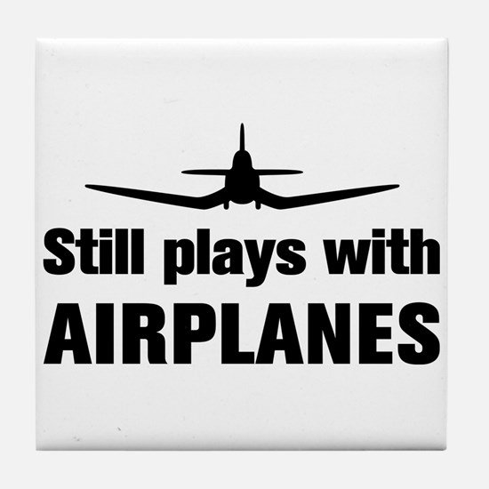 Still plays with Airplanes-Co Tile Coaster