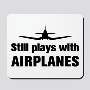 Still plays with Airplanes-Co Mousepad