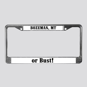 Bozeman or Bust! License Plate Frame