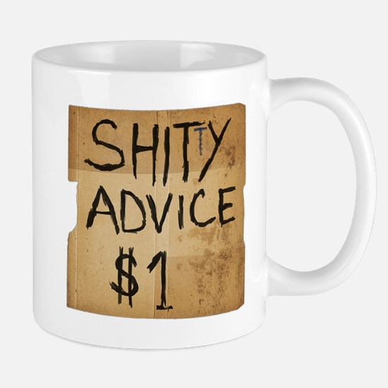 Shitty advice Mug