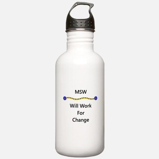 MSW Will Work for Change Water Bottle