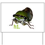 Cicada hi. Yard Sign