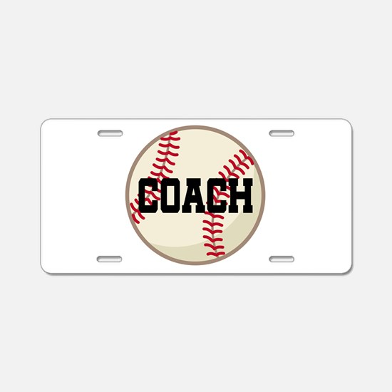 Baseball Coach Gift Aluminum License Plate