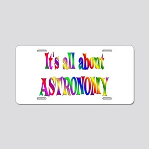 About Astronomy Aluminum License Plate