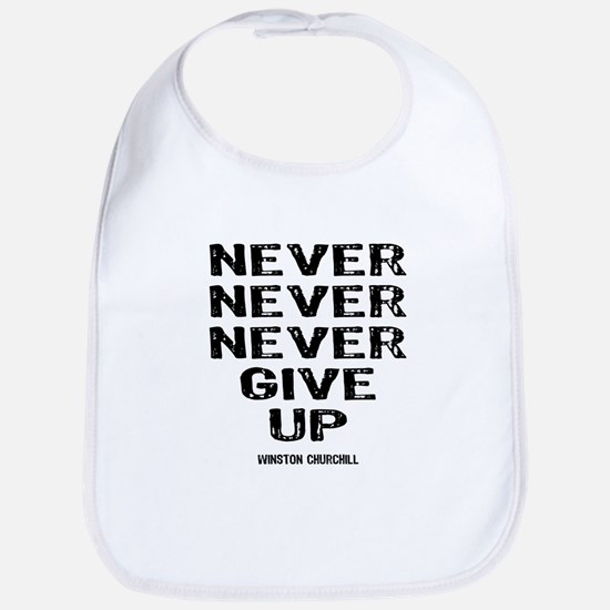 Never Give Up Bib