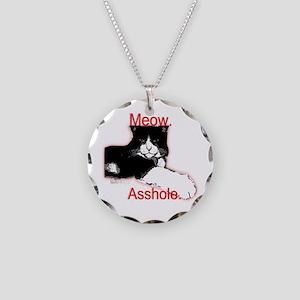 Meow, Asshole. Necklace Circle Charm