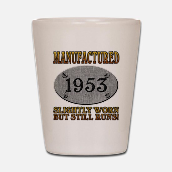 Manufactured 1953 Shot Glass