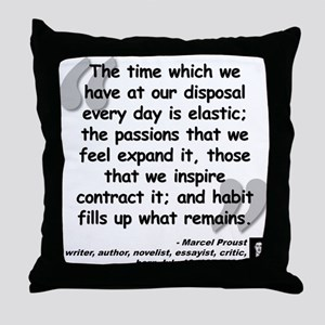 Proust Time Quote Throw Pillow