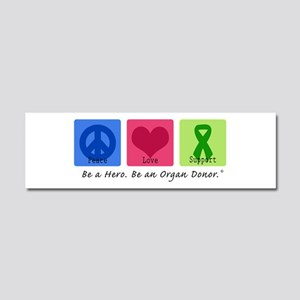 Peace Love Support Car Magnet 10 x 3