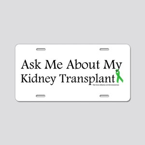 Ask Me Kidney Aluminum License Plate