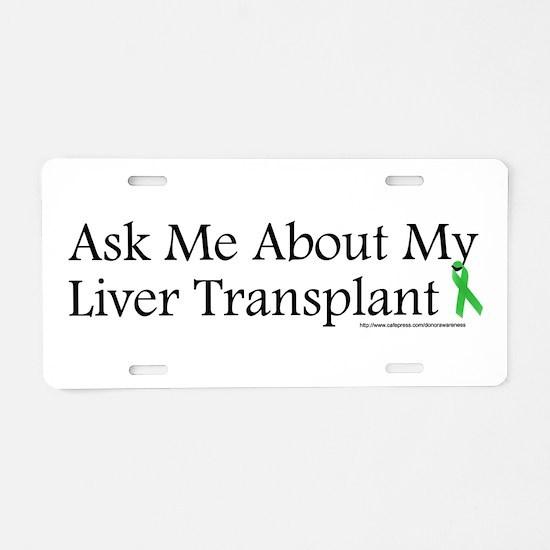 Ask Me Liver Aluminum License Plate