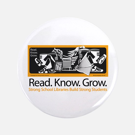 """Students Read.Know.Grow. 3.5"""" Button"""
