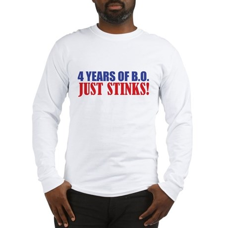 Obama Stinks Long Sleeve T-Shirt
