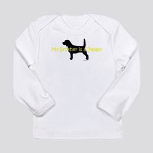 My Brother is a Beagle Long Sleeve Infant T-Shirt