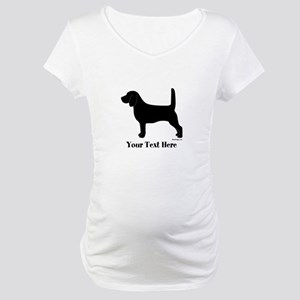 Beagle - Your Text! Maternity T-Shirt