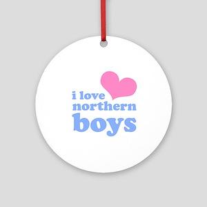 i love northern boys (heart, Ornament (Round)