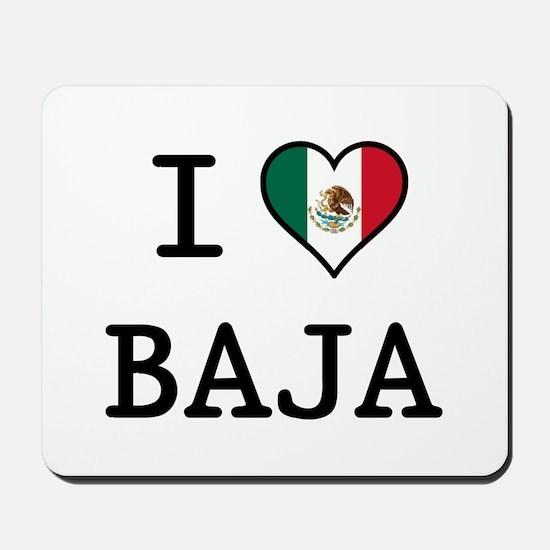 I Love Baja Mousepad
