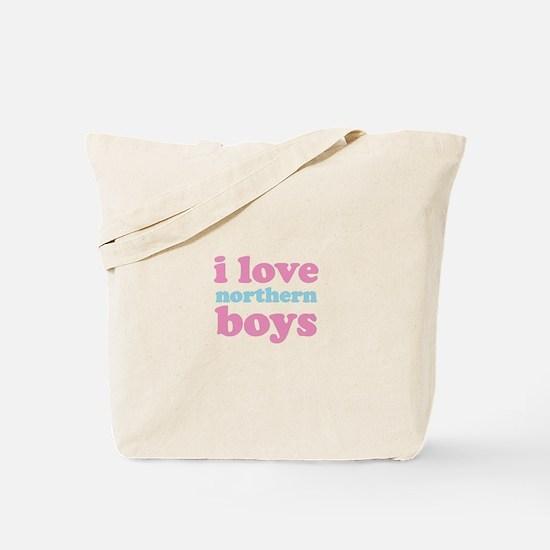 i love northern boys (text, p Tote Bag