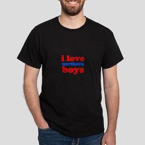 i love northern boys (text, r Dark T-Shirt
