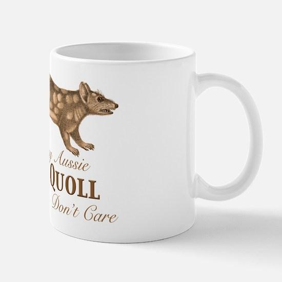 Crazy Aussie Quoll Don't Care Mug