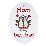 Mom best bud (penguin design) Oval Ornament