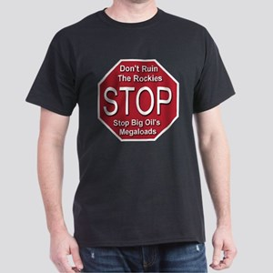 Stop Big Oil's Megaloads Dark T-Shirt