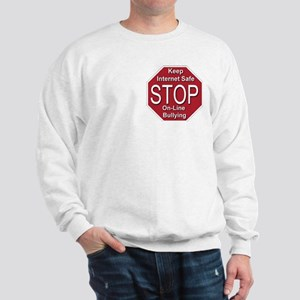 Stop On-line Bullying Sweatshirt