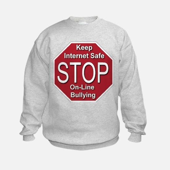 Stop On-line Bullying Sweatshirt
