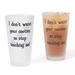 I Don't Want Your Cooties Pint Glass
