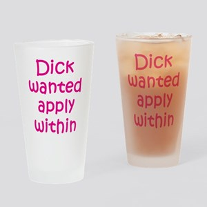 Dick Wanted Apply Within Pint Glass