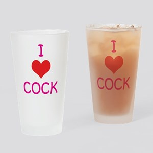 I Love (heart) Cock Pint Glass