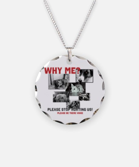 Why Me Animal Abuse Necklace