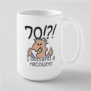 Recount 70th Birthday Large Mug