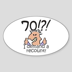 Recount 70th Birthday Sticker (Oval)