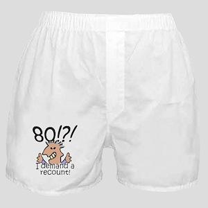 Recount 80th Birthday Boxer Shorts