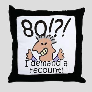 Recount 80th Birthday Throw Pillow