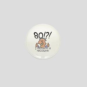 Recount 80th Birthday Mini Button